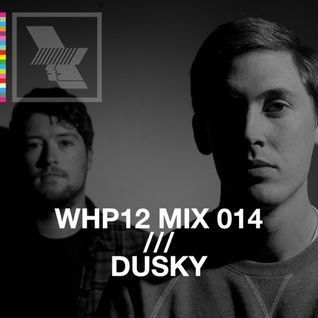 WHP12 MIX 014 /// DUSKY x RA