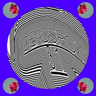 Deadspot #31 2016-04-15