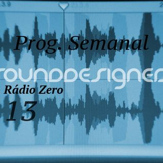 Weekly Radio Show SoundDesigners 13 @ Radio Zero with Pedro Pereira
