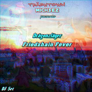 Friedzhain Fever (DJ Set)