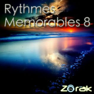 DJ ZORAK - RYTHMES MEMORABLES 8 (CIRCUIT)