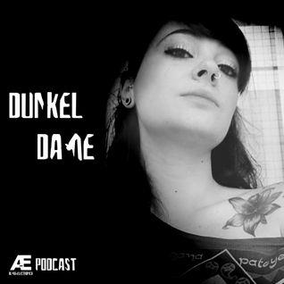 A-E_Podcast Presents Dunkel Dame [A-E_P 008]