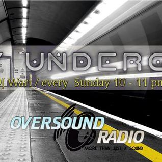Dj.Wari Entity Underground Episode.11@ Oversound Radio