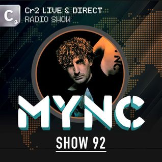 MYNC presents Cr2 Live & Direct Radio Show 092