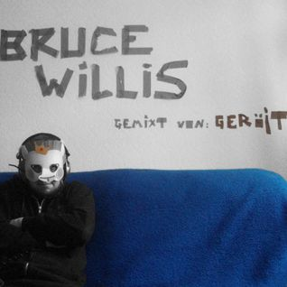 Geraet - Bruce Willis (Mix 2012)