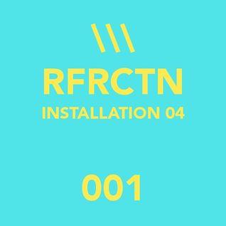 RFRCTN 001 - INSTALLATION 04