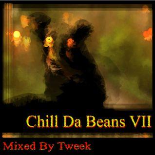 Chill da Beans VII