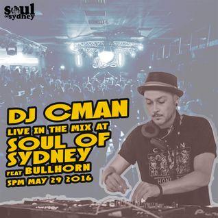 SOUL OF SYDNEY 300: DJ CMAN live at SOUL OF SYDNEY feat. BULLHORN