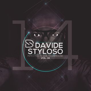 Davide Styloso - Infected in the House Vol.14