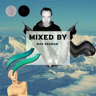 MIXED BY Max Graham