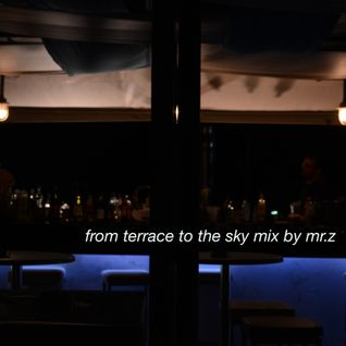 from terrace to the sky mix by mr.z
