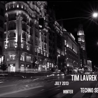 Tim Lavrek - July Techno Set 2013