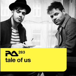 Tale Of Us - Resident Advisor Podcast #283 October 2011