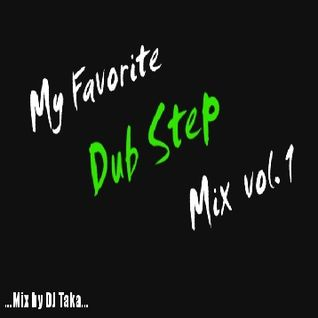 My Favorite Dub Step Mix #1