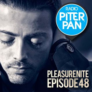 Danielino dj for Pleasure Nite | Radio Piterpan - Episode 48
