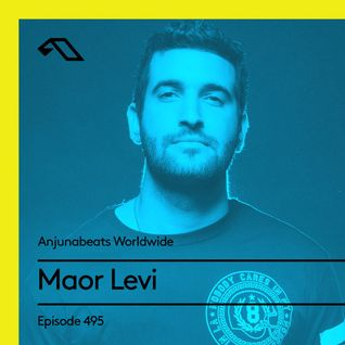 Anjunabeats Worldwide 495 with Maor Levi