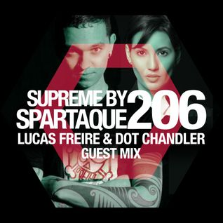 Supreme 206 with Lucas Freire & Dot Chandler