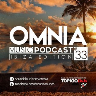 Omnia Music Podcast #033 / Ibiza Edition (26-08-2015)