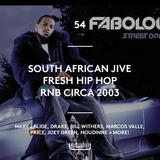 54 - South African Jive, Fresh Hip Hop, RnB Circa 2003, New Drake + vintage Jay Z