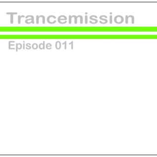 Trancemission Episode 011