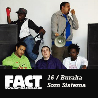 FACT Mix 16: Buraka Som Sistema