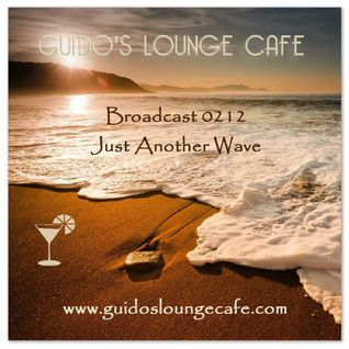 Guido's Lounge Cafe Broadcast 0212 Just Another Wave (20160325)