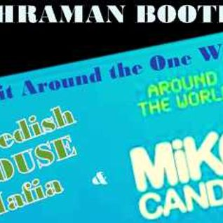 Mike Candys & Swedish House Mafia – Get it Around the One World (Kahraman Bootleg)