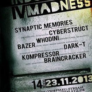 Synaptic Memories @ Industrial Madness IV 23/11/2013