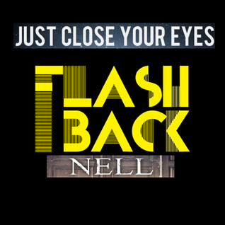 Our Flash Back (Just Close Your Eyes)- Original version
