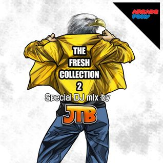 The Fresh Collection 2 special DJ mix from JTB