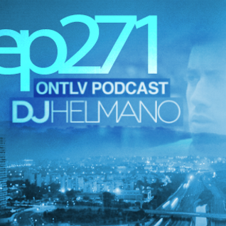 ONTLV PODCAST - Trance From Tel-Aviv - Episode 271 - Mixed By DJ Helmano