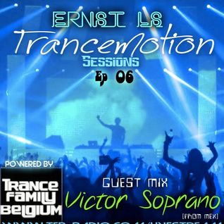 Trancemotion Sessions Ep 06 & Victor Soprano GuestMix Broadcasted By TFB-Radio 28.06.2013