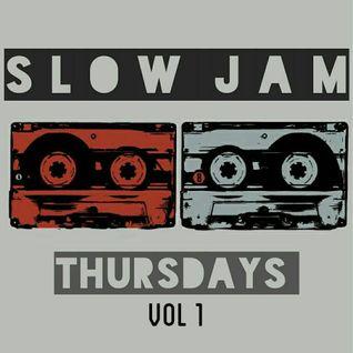 Slow Jam Vol 1 (6/23/16)