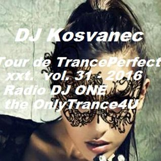 DJ Kosvanec (CZ) -Tour de TrancePerfect xxt vol.31-2016 (Uplifting Mix)