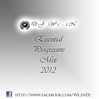 DJ We-iN  - ESSENTIAL PROGRESSIVE MIX 2012