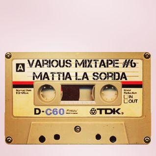 Mattia La Sorda - @Various Mixtape #6 [April]