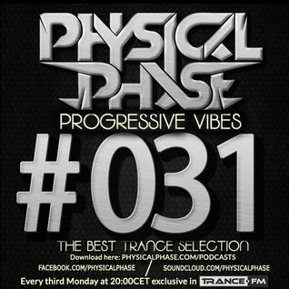 Physical Phase - Progressive Vibes 031 (2014-12-15)