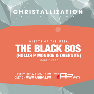 Christallization #84 with The Black 80s