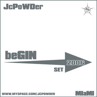 Jcpowder -Set Begin 2006 Miami
