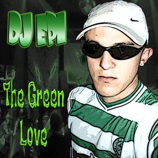 DJ EPI THE GREEN LOVE MIX CD 2005