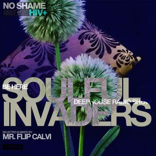 Soulful Invaders | BE HERE| Mr Flip Calvi