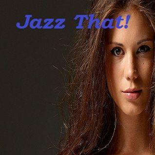Jazz That!