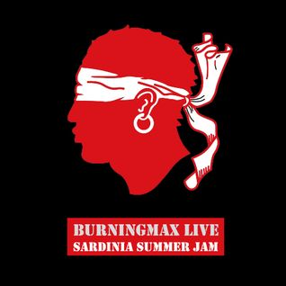 Burningmax Live • Sardinia Summer Jam