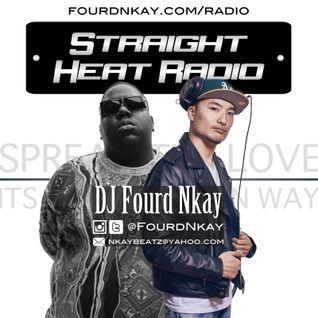 Straight Heat Radio - March 2016 Tribute for Biggie & Bankroll Fresh- DJ Fourd Nkay X WestsideFlip