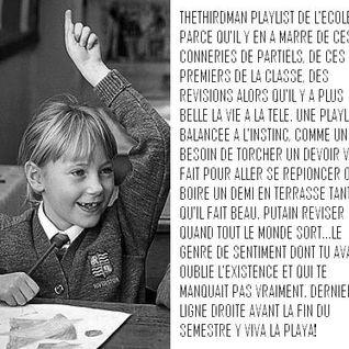 THETHIRDMAN - la playlist de l'école .7 Le ras-le-bol [03.2012]