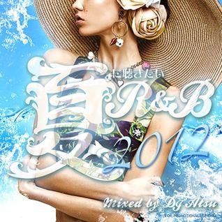 夏に聴きたいR&B 2012