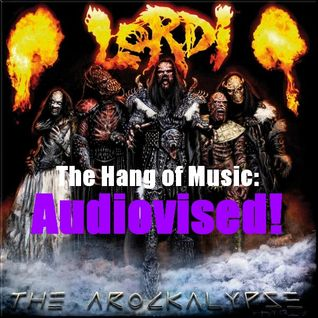 "The Hang of Music: Audiovised! #1 - Lordi, ""The Arockalypse"""