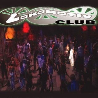 Tribute To Lokomotiv Club (2000-2005) - Vinyl Megamix by Guest69
