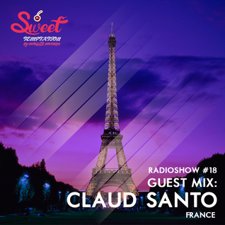 Sweet Temptation Radio Show by Mirelle Noveron #16 - Guest Mix From Claud Santo