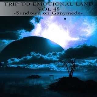 TRIP TO EMOTIONAL LAND VOL 48 - Sundown on Ganymede -
